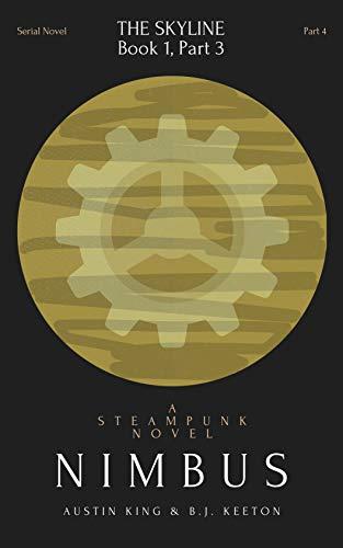 Nimbus: A Steampunk Novel (Part 4) (Nimbus: A Serial Steampunk Novel) (English Edition)