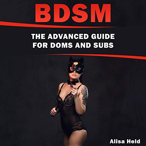BDSM: The Advanced Guide for Doms and Subs Titelbild