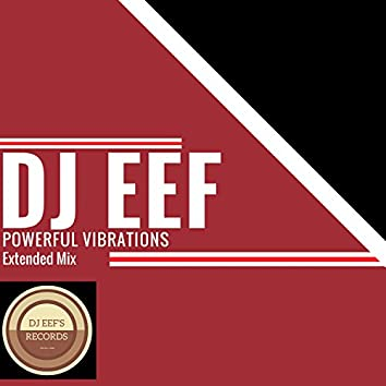 Powerful Vibrations (Extended Mix)