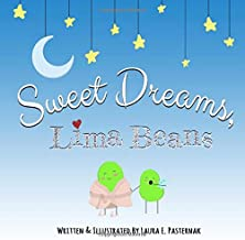 Sweet Dreams, Lima Beans (The Secret Life of Beans)