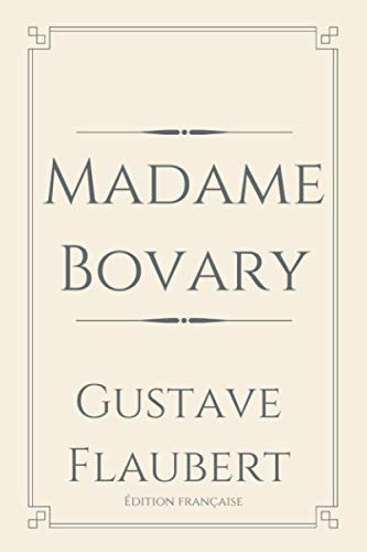 Madame Bovary: Perfect Light Edition
