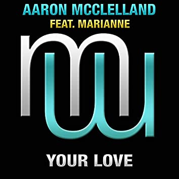 Your Love (Touch & Go Radio Edit)