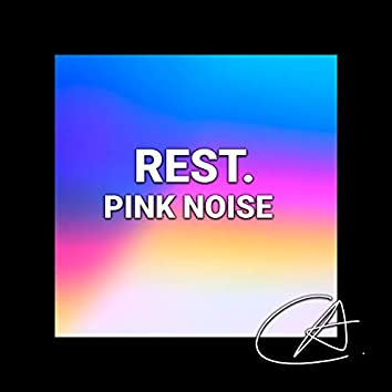 Pink Noise Rest (Loopable)