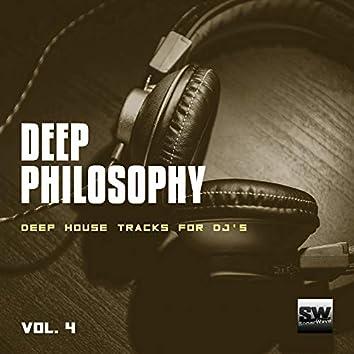Deep Philosophy, Vol. 4 (Deep House Tracks For DJ's)