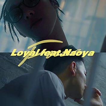 Loyal (feat. Naoya)