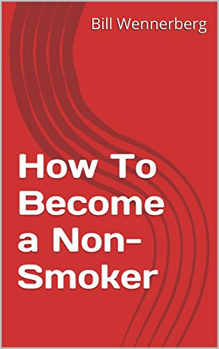 How To Become a Non-Smoker (English Edition)