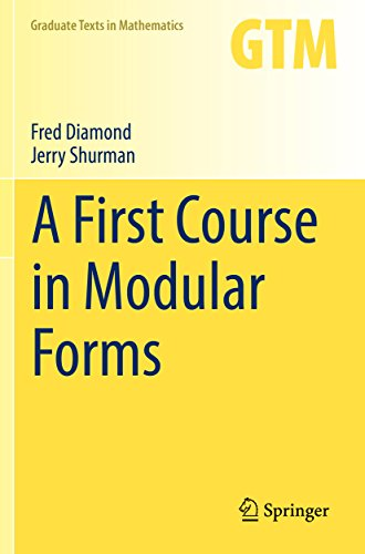 A First Course in Modular Forms (Graduate Texts in Mathematics Book 228) (English Edition)
