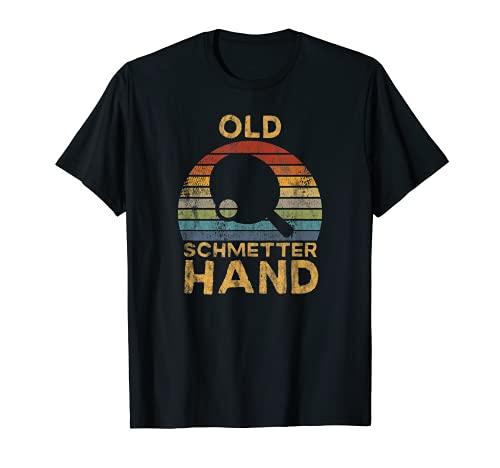Herren Tischtennis Spieler - Old Schmetterhand Spruch T-Shirt