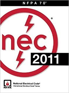 NEC 2011 (NFPA 70) - NEC and National Fire Protection