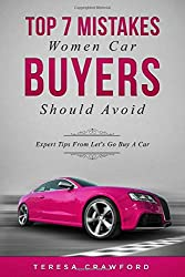 Top 7 Mistakes Women Car Buyers Should Avoid