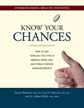Know Your Chances: Understanding Health Statistics
