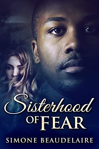 La Hermandad Del Miedo de Simone Beaudelaire