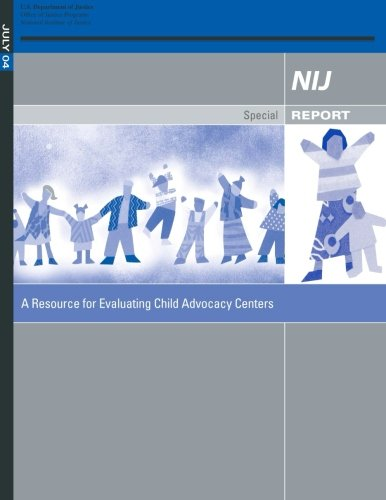Compare Textbook Prices for A Resource for Evaluating Child Advocacy Centers  ISBN 9781507621295 by U.S. Department of Justice
