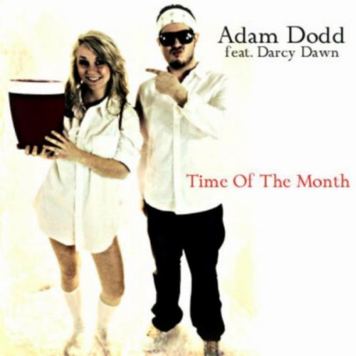 Time of the Month (feat. Darcy Dawn) [Explicit]