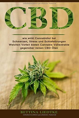 CBD - wie wirkt Cannabidiol bei...