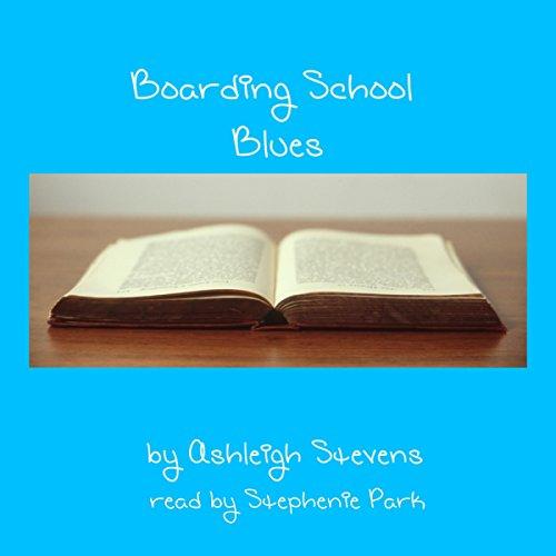 Boarding School Blues audiobook cover art