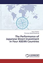 The Performance of Japanese Direct Investment in Four ASEAN Countries