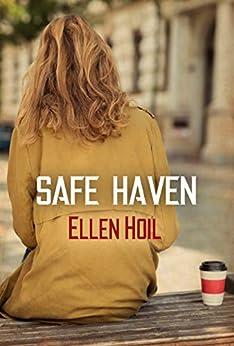 Safe Haven by [Ellen Hoil]
