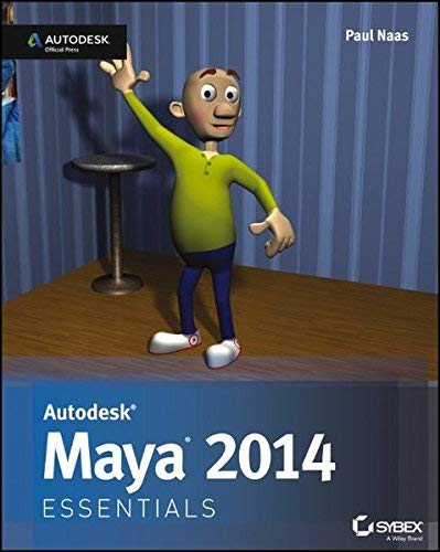 [(Autodesk Maya 2014 Essentials: Autodesk Official Press)] [ By (author) Paul Naas ] [July, 2013]