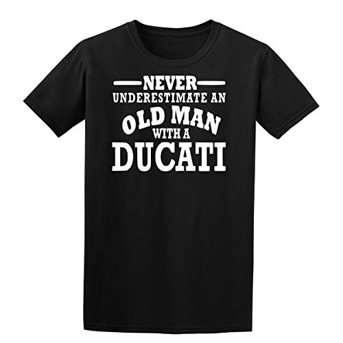 Ducati Never Underestimate an Old Man Mens T Shirt Motorcycle Black Shirt