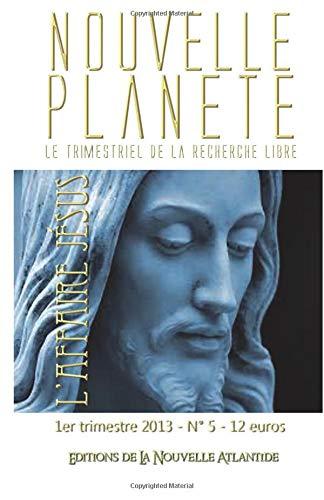 Nouvelle planète N° 5 Affaire Jésus