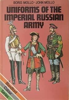 Uniforms of the Imperial Russian Army (Colour) by Boris Mollo (1987-03-23)