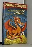 Harold et les dragons, Tome 2 - Comment devenir un pirate