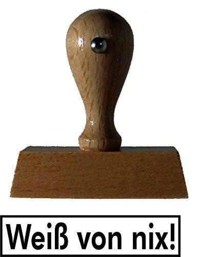 Sprüche-Stempel / Holzstempel weiß von nix vom Kaufhaus2010