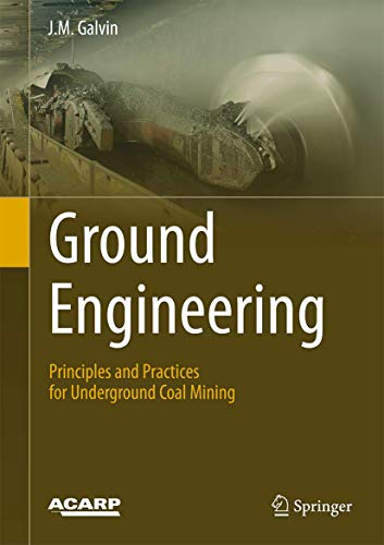 Ground Engineering - Principles and Practices for Underground Coal Mining