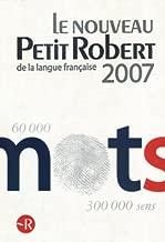 Le Nouveau Petit Robert: Dictionnaire alphabétique et analogique de la langue française (2007 Edn.) (French Edition)