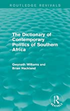 The Dictionary of Contemporary Politics of Southern Africa (Routledge Revivals: Dictionaries of Contemporary Politics)