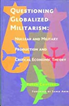 Questioning Globalized Militarism
