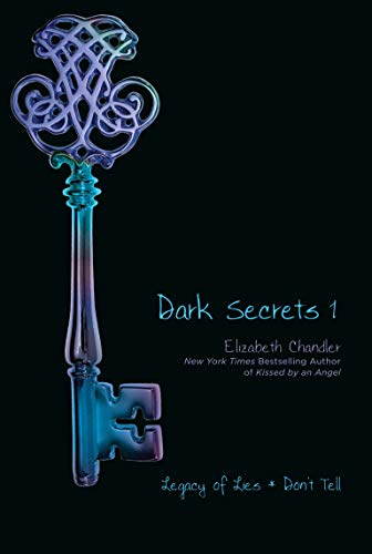 Dark Secrets 1: Legacy of Lies/Don't Tell: Legacy of Lies and Don't Tell: Volume 1