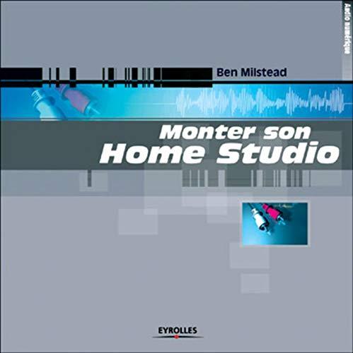 Monter son Home Studio