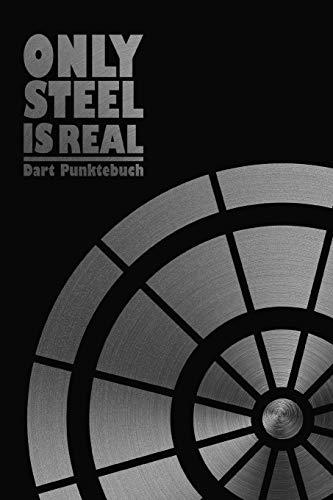 Only Steal is Real Dart Punktebuch: Darts Spiel Buch zum Zählen der Punkte I mit Out Chart I Schwarz Metal