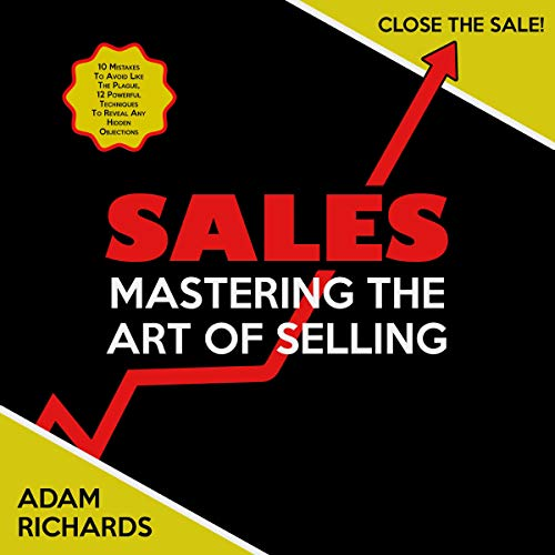 Sales: Mastering the Art of Selling audiobook cover art