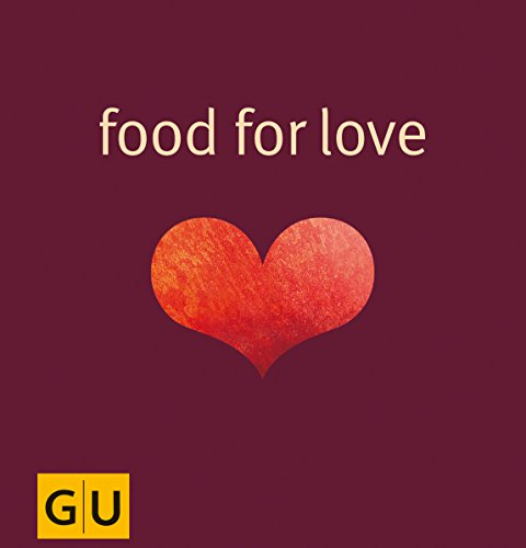 Food for Love (Genießerküche)