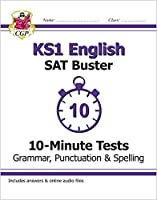 KS1 English SAT Buster 10-Minute Tests: Grammar, Punctuation & Spelling (for the 2022 tests)