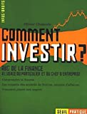 Comment investir ?