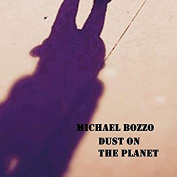 Dust on the Planet