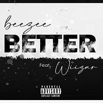 Better (feat. Wiizar)