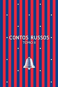 Contos russos: Tomo II por [Ivan Turguênev, Nikolai Leskov, Oleg Almeida]