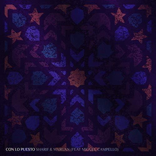 MXRGXN, Sharif & Miguel Campello feat. Gordo Del Funk