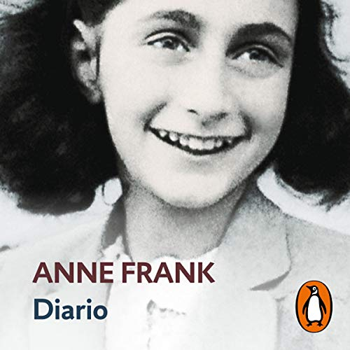 Diario De Anne Frank Diary Of Anne Frank By Anne Frank Audiobook Audible Com