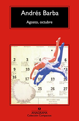 Agosto, Octubre (Compactos Anagrama)