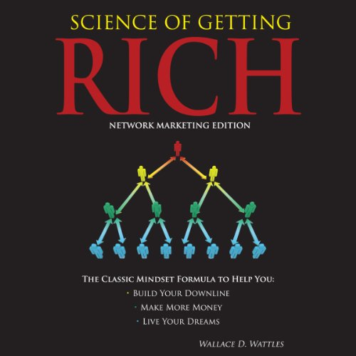 Science of Getting Rich - Network Marketing Edition                   Autor:                                                                                                                                 Wallace D. Wattles,                                                                                        Hugh Newman                               Sprecher:                                                                                                                                 Jim Kipping                      Spieldauer: 2 Std. und 52 Min.     2 Bewertungen     Gesamt 4,5