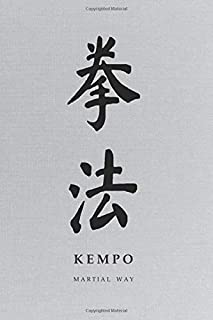 Martial Way KEMPO: Traditional Kanji Calligraphy Light Gray Canvas-looking Glossy Cover Notebook 6 x 9
