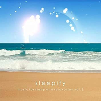 Music for Sleep and Relaxation, Vol. 2