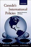 Canada's International Policies: Agendas, Alternatives, and Politics