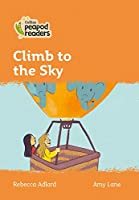 Level 4 - Climb to the Sky (Collins Peapod Readers)